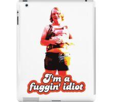 Scotty J. Fuggin Idiot Design iPad Case/Skin