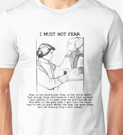 Fear is the Mind-Killer Unisex T-Shirt
