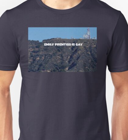 Emily Prentiss is Gay Hollywood Sign Unisex T-Shirt
