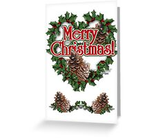Heart shaped wreath with pinecones Greeting Card