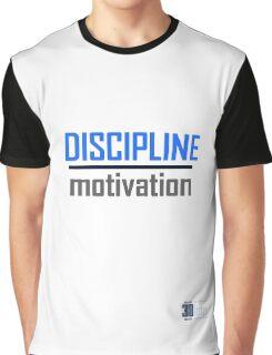 Discipline Over Motivation Graphic T-Shirt