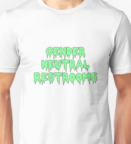 Gender Neutral Restroom, scary font green and black Unisex T-Shirt