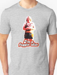 Scotty J. Fuggin Idiot Design Unisex T-Shirt