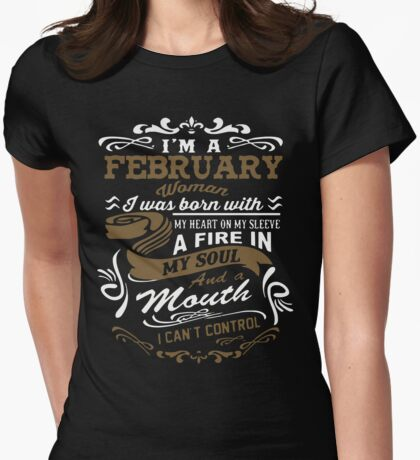 I'm a February woman shirt Womens Fitted T-Shirt