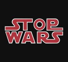 Stop Wars by denip