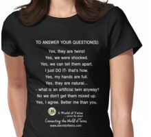 Answering Your Twins Questions - AWoT Womens Fitted T-Shirt