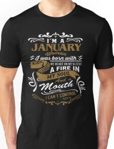 I'm a January woman shirt Unisex T-Shirt