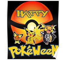 HAPPY POKEWEEN Poster