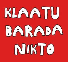 The Day The Earth Stood Still - Klaatu Barada Nikto by scatman