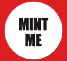 Sightseers - Mint Me by scatman