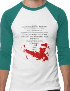 Gladiator - My name is Maximus Decimus Meridius... Men's Baseball ¾ T-Shirt