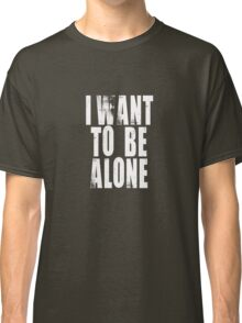 Grand Hotel - I Want To Be Alone Classic T-Shirt