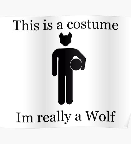 Im Really A Wolf Poster