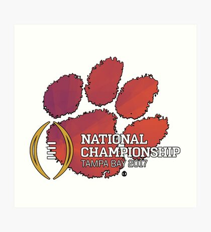 Clemson Tigers 2017 National Championship  Art Print