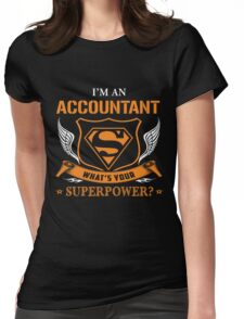 Accountant Super Power Womens Fitted T-Shirt