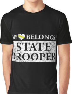 My Heart Belongs To A State Trooper T Shirt Graphic T-Shirt