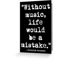 Friedrich Nietzsche Music White Greeting Card