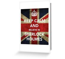 Believe in Sherlock Greeting Card
