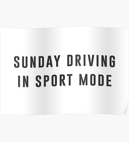 Sunday Driving Poster