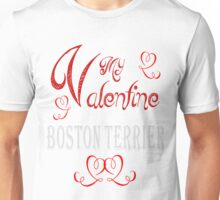 A Valentine Shirt with Boston Terrier Unisex T-Shirt