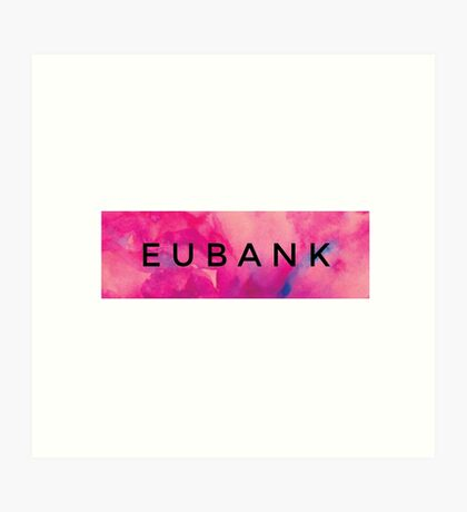 EUBANK [Pink] (Clothes, Phone Cases & More) Art Print