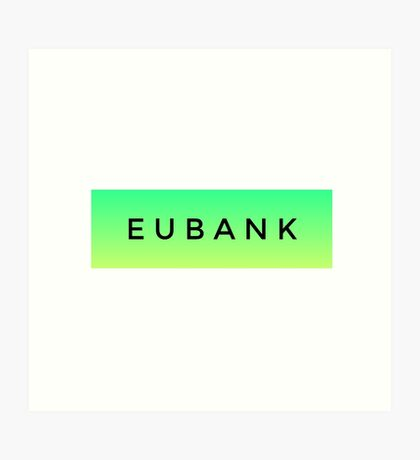 EUBANK [Green] (Clothes, Phone Cases & More) Art Print