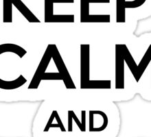 Keep calm and sneak attack Sticker
