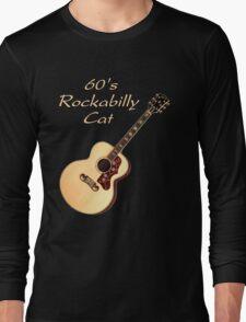 60's Rockabilly Cat  Long Sleeve T-Shirt