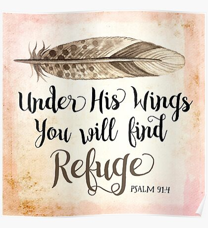 Under His Wings you will find Refuge Poster