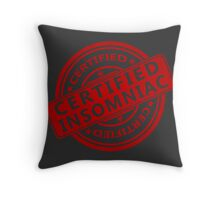 Certified Insomniac Throw Pillow