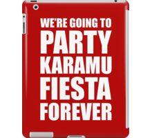 Party Karamu Fiesta Forever (White Text) iPad Case/Skin