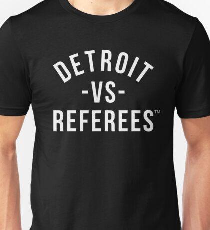 Detroit Versus Referees™ Unisex T-Shirt