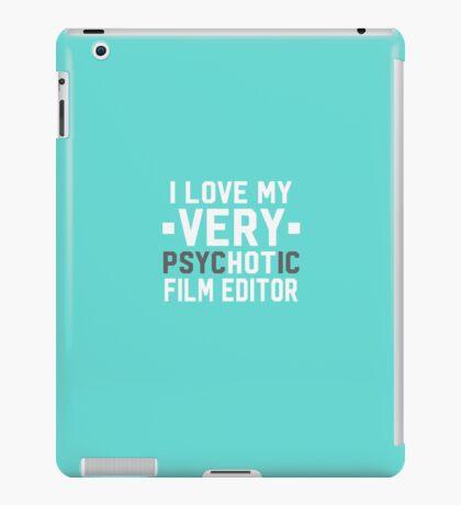 Psychotic Film Editor iPad Case/Skin
