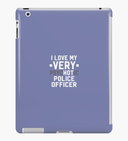Psychotic Police Officer iPad Case/Skin