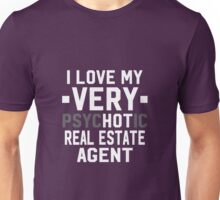 Psychotic Real Estate Agent Unisex T-Shirt