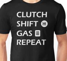 Gas Clutch Shift Repeat Text Unisex T-Shirt