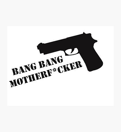 Bang Bang  Photographic Print