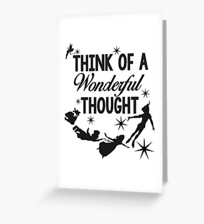 Think of a Wonderful Thought Greeting Card