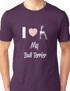 Bull Terrier Lover - I love Bull Terrier Unisex T-Shirt