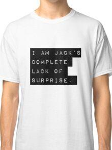 Complete Lack of Surprise  Classic T-Shirt