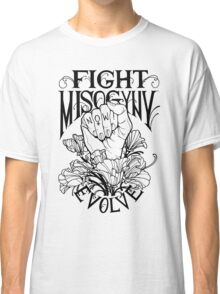 Fight Misogyny Classic T-Shirt