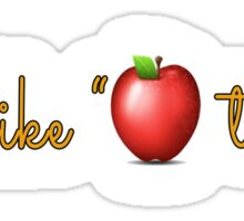"""She like """"Apples to Oranges"""" Sticker"""