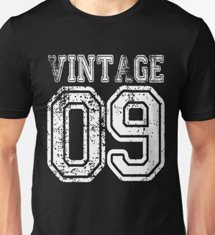 Vintage 09 2009 T-shirt Birthday Gift Age Year Old Boy Girl Cute Funny Man Woman Jersey Style Unisex T-Shirt