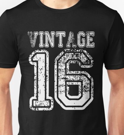 Vintage 16 2016 1916 T-shirt Birthday Gift Age Year Old Boy Girl Cute Funny Man Woman Jersey Style Unisex T-Shirt
