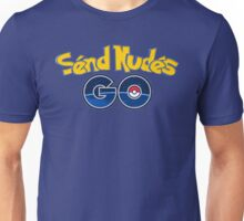 Send Nudes GO! Unisex T-Shirt