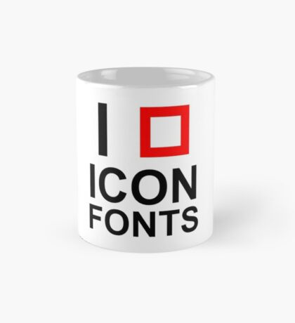 I LOVE ICON FONTS Mug
