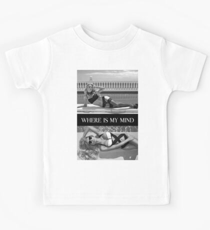 Where Is My Mind Summer Vibes Kids Tee