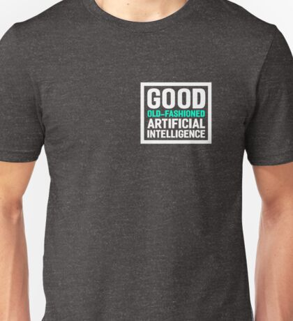 Good old-fashioned AI,white font Unisex T-Shirt