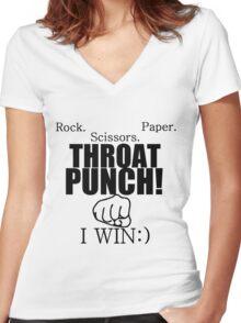 ROCK.PAPER.SCISSORS. THROAT PUNCH! I WIN :) Women's Fitted V-Neck T-Shirt