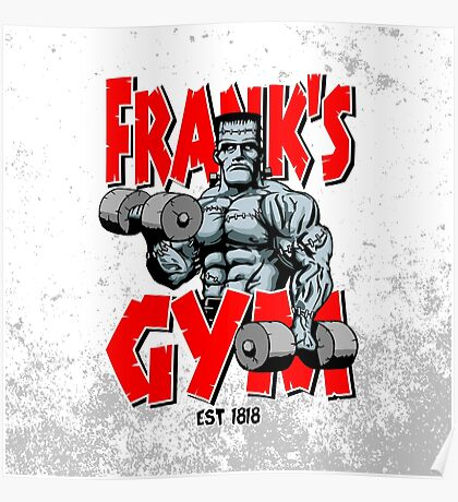 Frank's Gym Poster